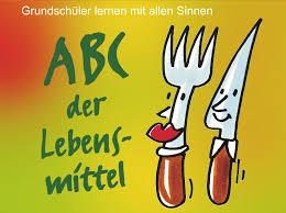 Das ABC der Lebensmittel @ Grundschule Trier-Zewen